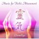 CD: Music for Reiki Attunement