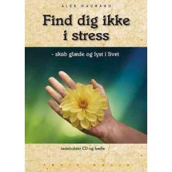 CD: FIind dig ikke i stress